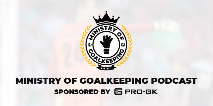 Ministry of Goalkeeping Podcast